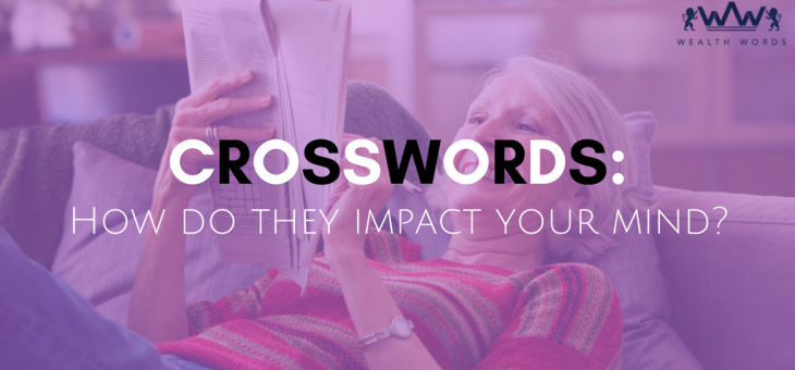 Crosswords: How Do they Impact Your Mind?