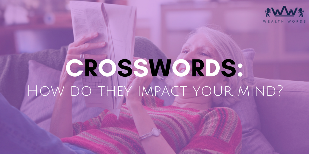 Crossword-how-do-they-impact-your-mind_WealthWords