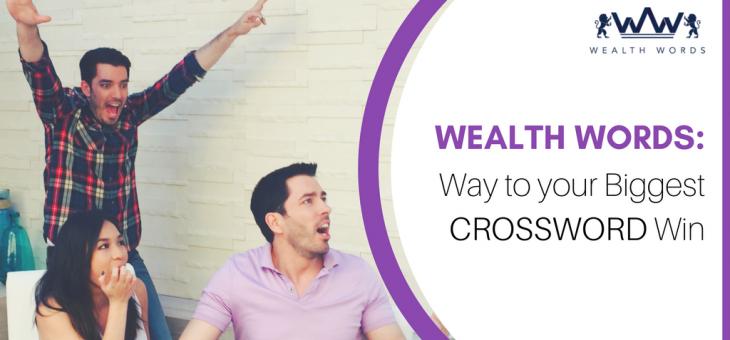 Wealth Words: Way to Your Biggest Crossword Win