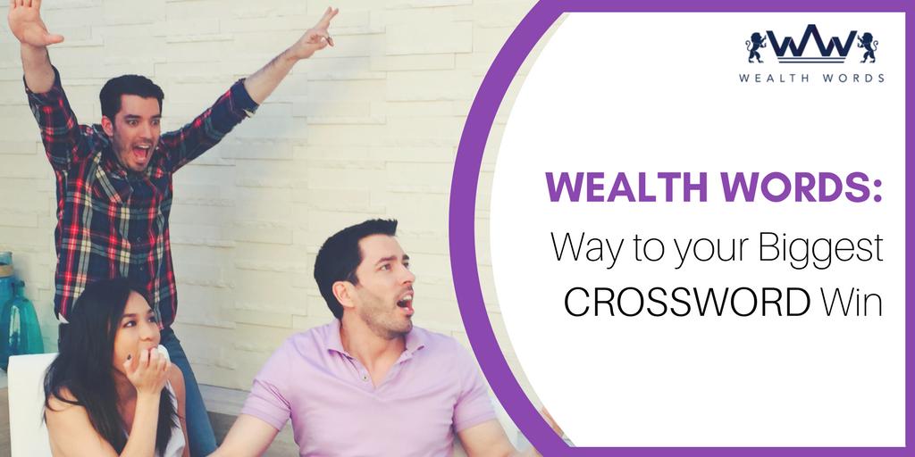WealthWords-Way-to-your-Biggest-CROSSWORD-Win_WealthWords (1)