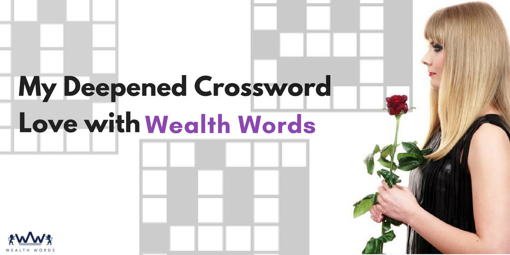 My-Deepened-Crossword-Love-with_Wealth_Words
