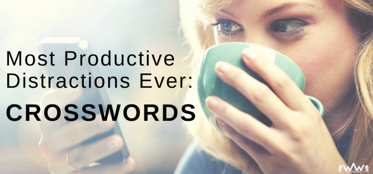 Most Productive Distractions Ever – Crosswords