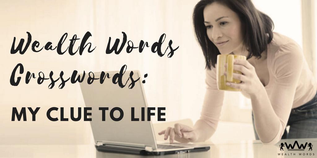 WealthWords-Crosswords-My-Clue-to-Life_WealthWords