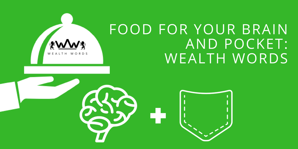 food for wealth Words