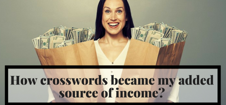 How Crosswords Became My Added Source of Income?