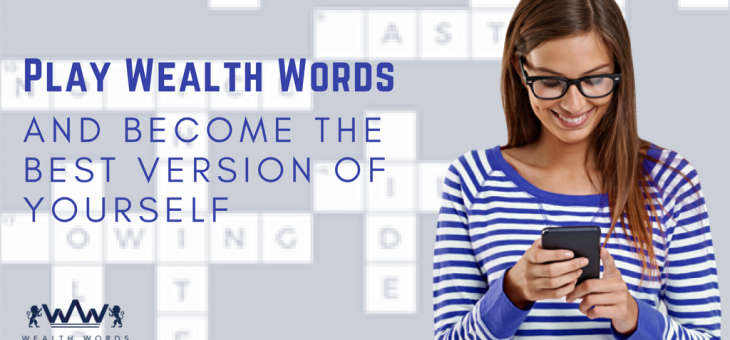 Play Wealth Words and Become the Best Version of Yourself