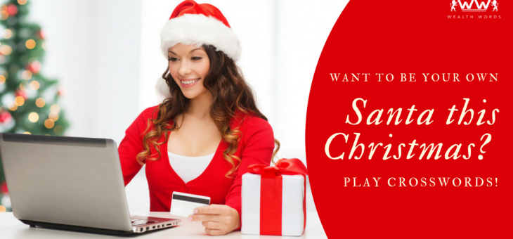 Want to be Your Own Santa this Christmas? Play Crosswords!