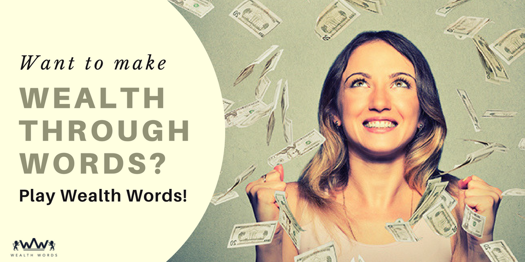 Want-to-make-wealth-through-words-Play_WealthWords