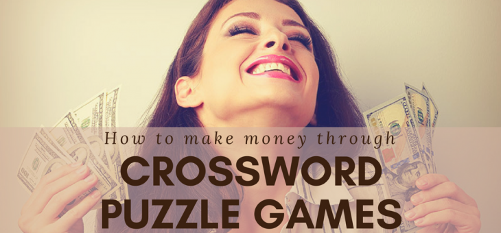 How to Make Money Through Crossword Puzzle Games?
