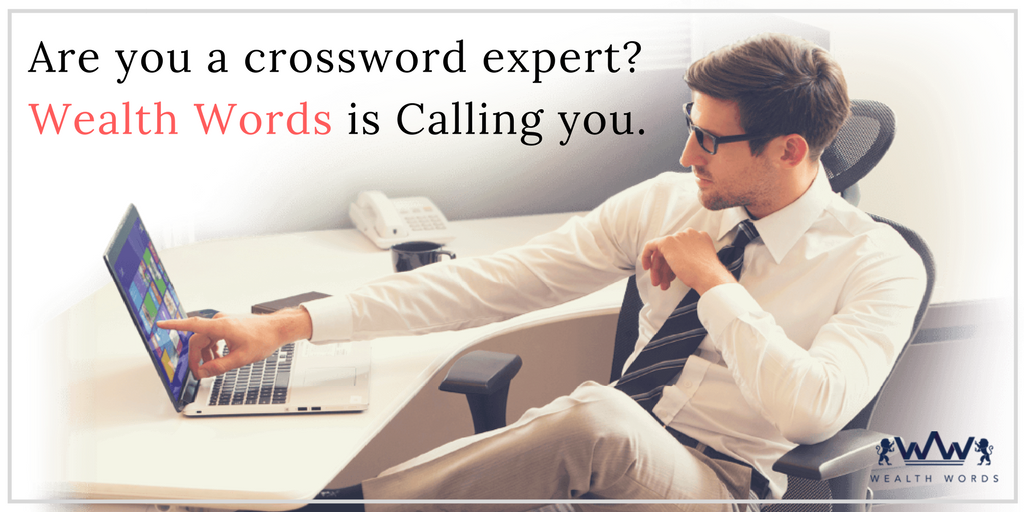 Are-you-a-crossword-expert_-Wealth-Words-is-Calling-you_Wealth words (1)