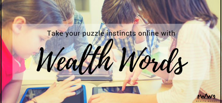 Take Your Word Puzzle Games Instincts Online with Wealth Words