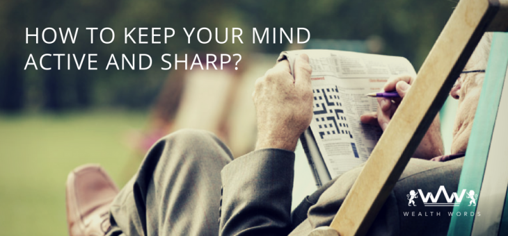 How to Keep Your Mind Active and Sharp?