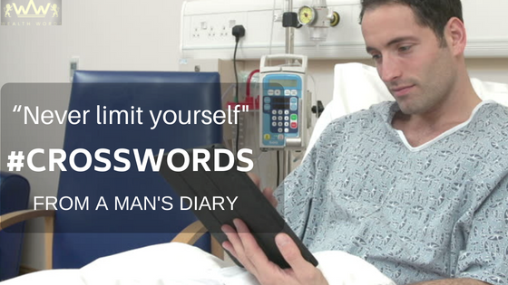 """Never limit yourself"" Crossword: A MAN'S DIARY"
