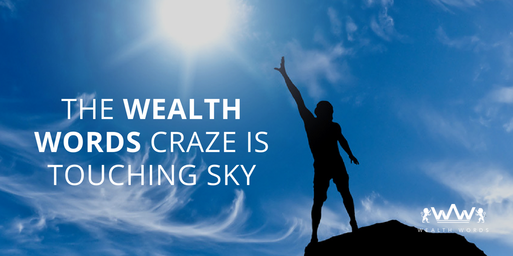 The Wealth Words craze is touching sky_wealthwords