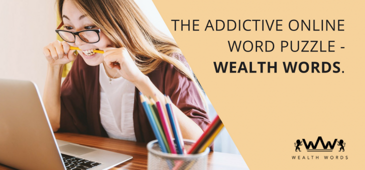 The Addictive Online Word Puzzle – Wealth Words