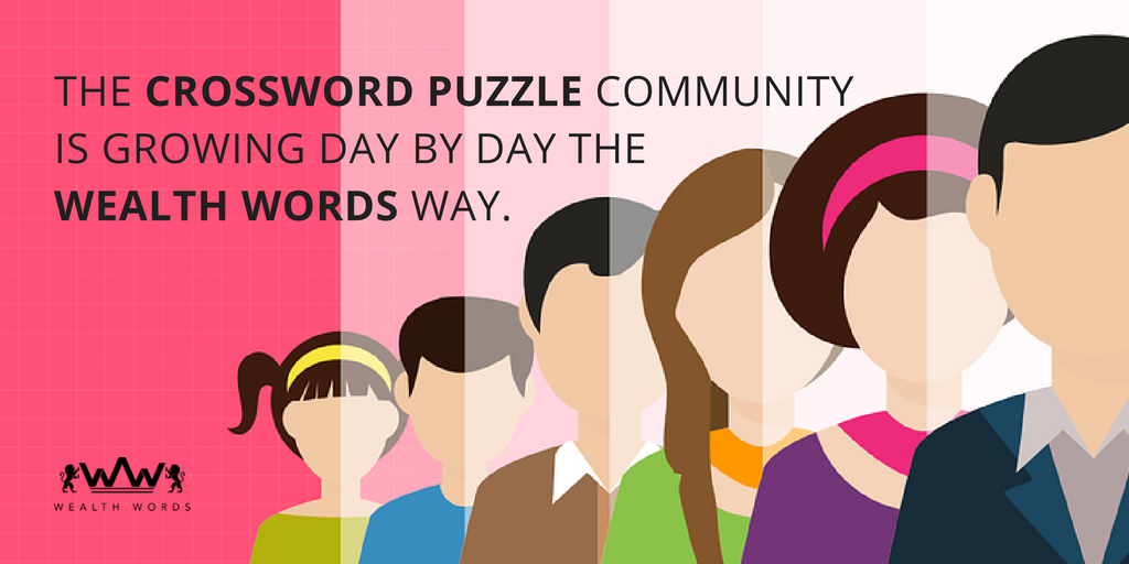 The online crossword puzzle community is growing day by day the Wealth Words way_wealthwords
