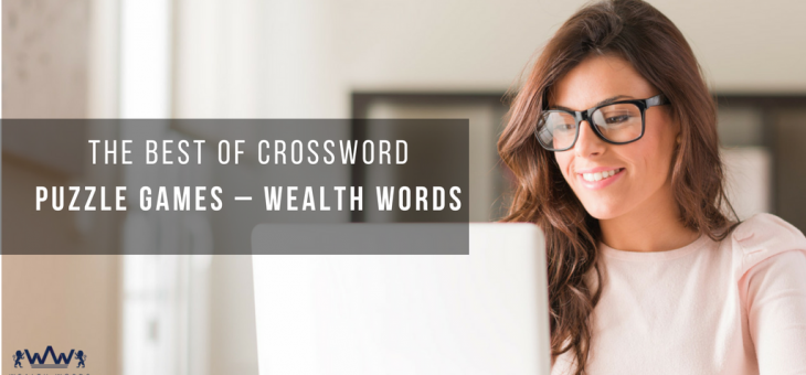 THE BEST OF CROSSWORD PUZZLE GAMES – WEALTH WORDS