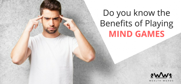 Do You Know the Benefits of Playing Mind Games?