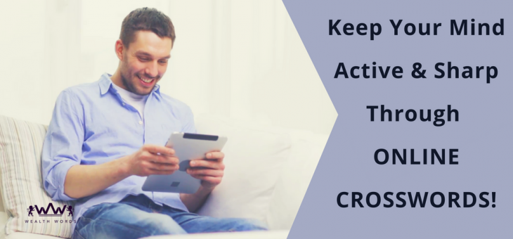 Keep Your Mind  Active And Sharp Through Online Crosswords!