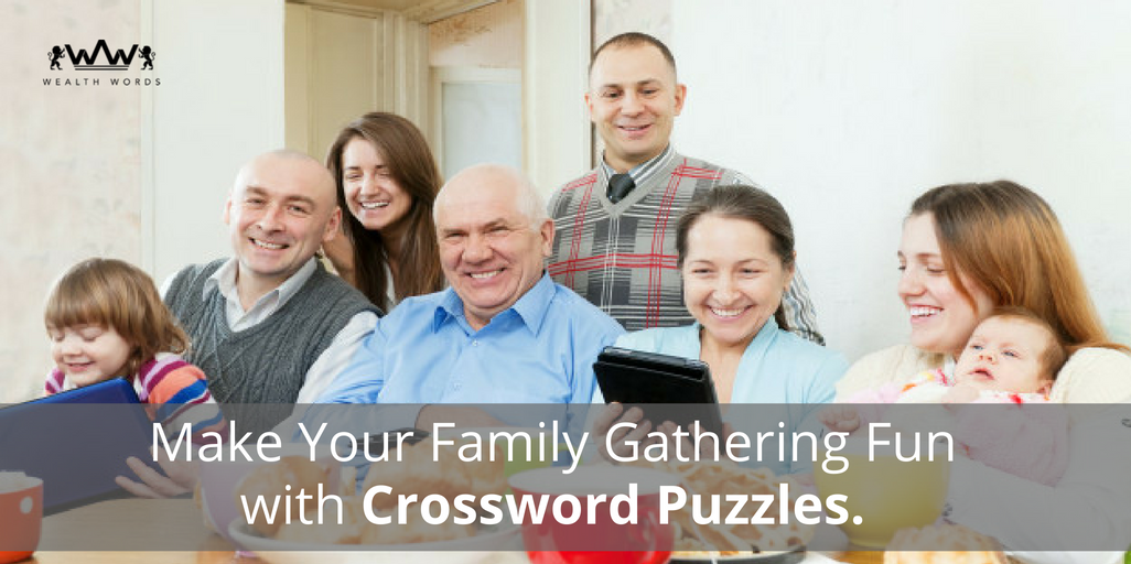 Make Your Family Gathering Fun with Crossword Puzzles_Wealthwords