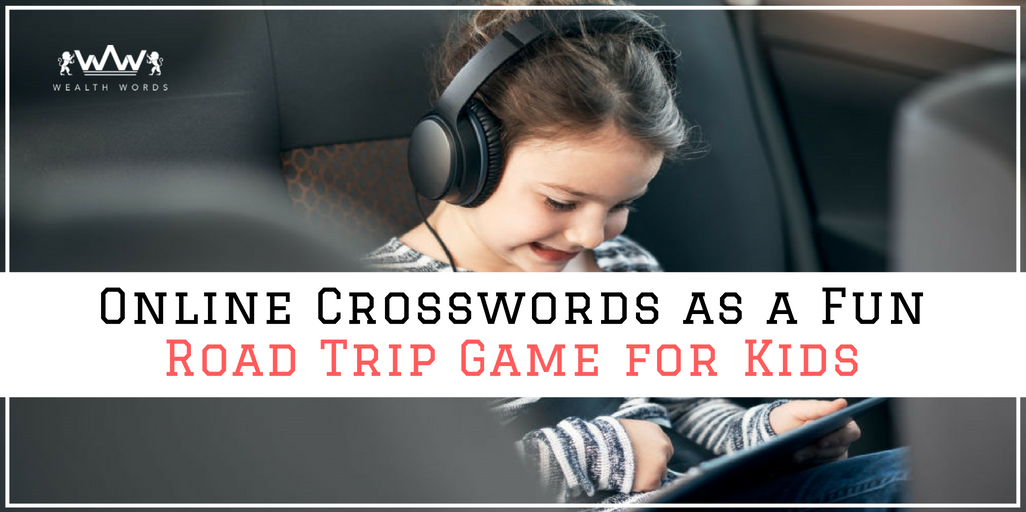 Online Crosswords as a Fun Road Trip Game for Kids
