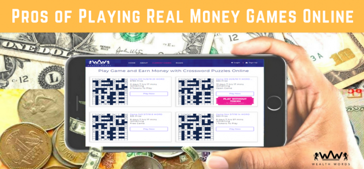 Pros of Playing Real Money Earning Games Online