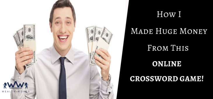 How I Made Huge Money From This Online Crossword Puzzle Game!