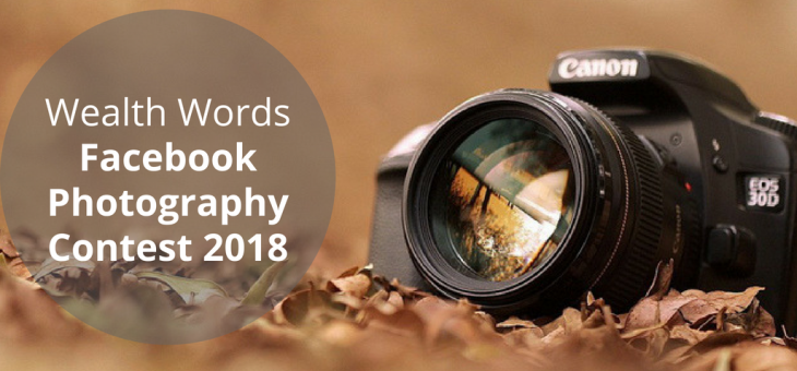 Wealth Words Facebook Photography Contest 2018