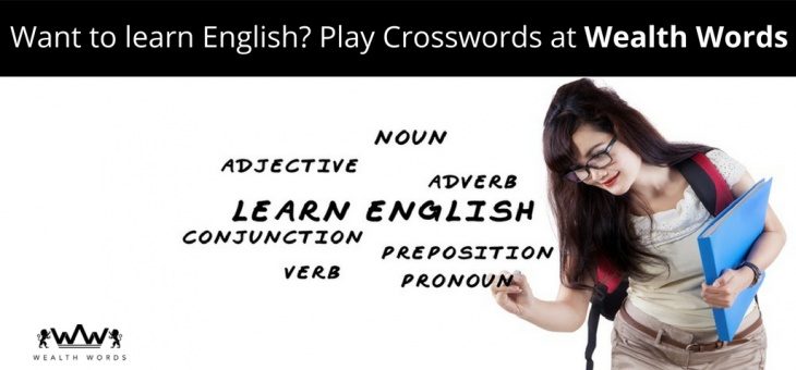 Want to learn English? Play Crosswords at Wealth Words.