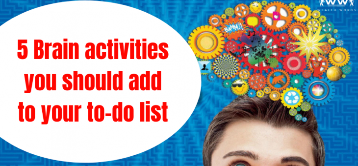 5 brain activities you should add to your to-do list