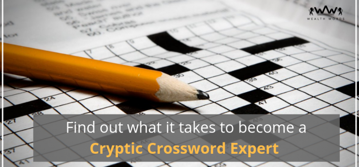 Find out what it takes to Become a Cryptic Crossword Expert!