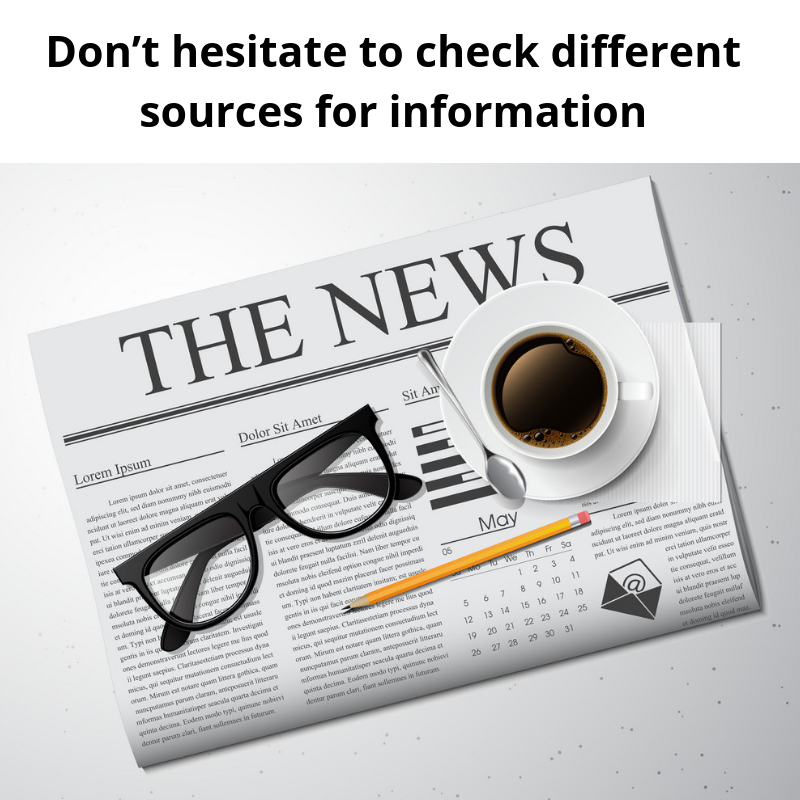 Don_t hesitate to check different sources for information