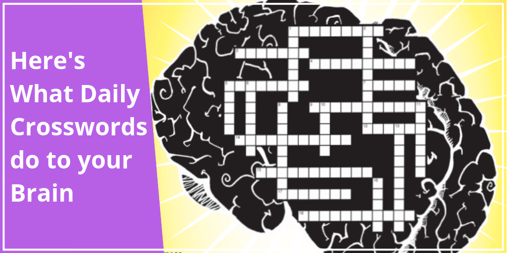 Here S What Daily Crossword Puzzles Do To Your Brain
