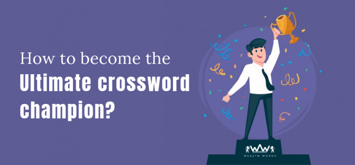 How to become the ultimate crossword solver?