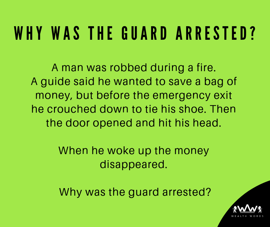 Why was guard arrested - Wealth Words - 2018-10-03