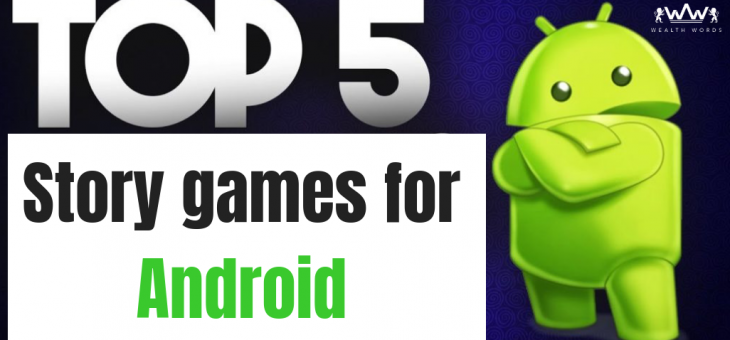 5 Top Story games for Android