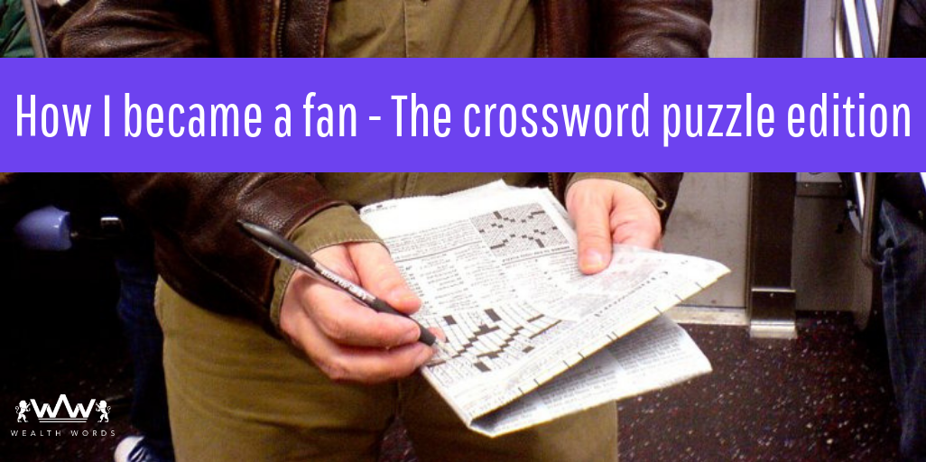 How I became a fan - The crossword puzzle edition
