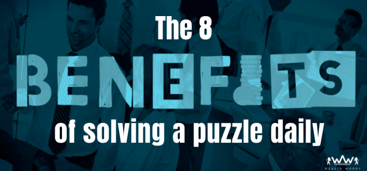 The 8 Benefits of Solving a Puzzle Daily