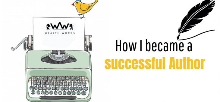 How I Became A Successful Author!