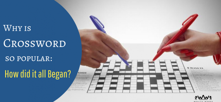 Why is Crossword So Popular: How did it All Began?