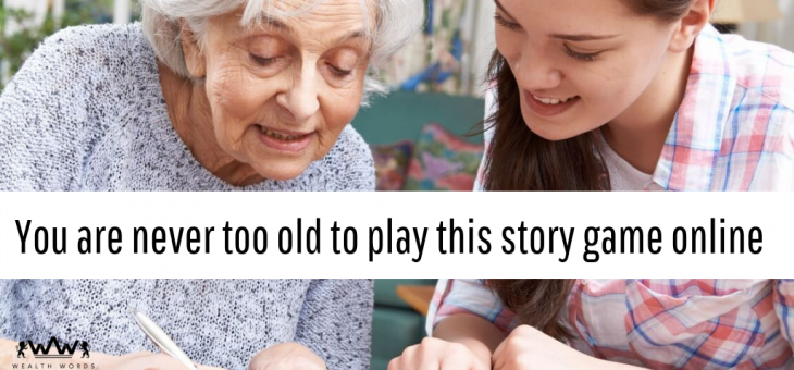 You Are Never Too Old to Play This Story Game Online