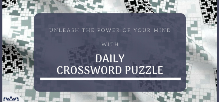 Unleash the Power of Your Mind With Daily Crossword Puzzle