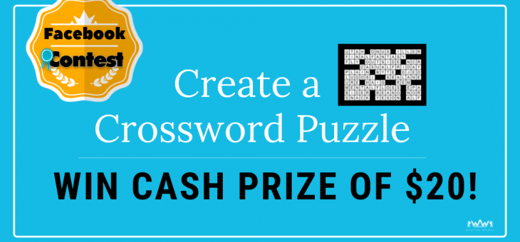 Create a Crossword Puzzle and Win Cash Prize of $20!