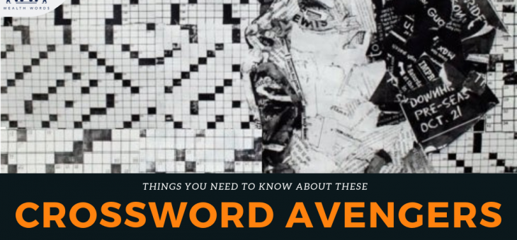 Crossword Avengers: Things you need to know about these giants.