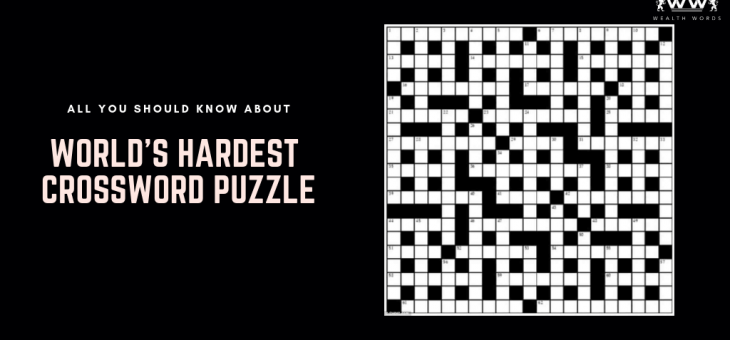 All You Should Know About World's Hardest Crossword Puzzle