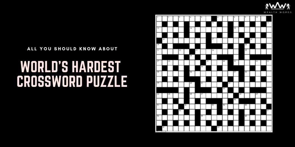 """The World's Hardest"" Crossword Puzzle, the hardest puzzle ever, world's hardest word search, worlds hardest crossword puzzle, worlds hardest crossword answers, hardest crossword puzzle, world's most difficult crossword puzzles, crossword puzzle ideas"