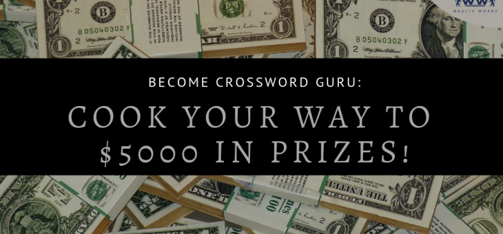 Become Crossword Guru: Cook Your Way to $5000 in Prizes!