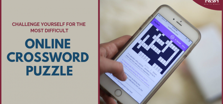 Challenge yourself for the most difficult Online Crossword Puzzle