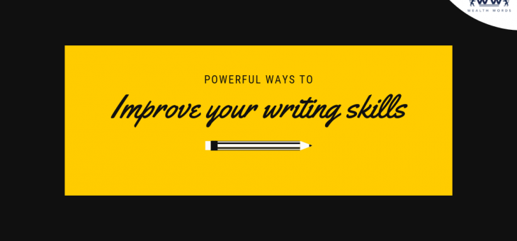 Powerful Ways To Improve Your Writing Skills