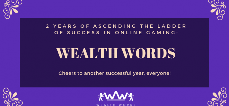 2 Years of Ascending the Ladder of Success in Online Gaming: Wealth Words